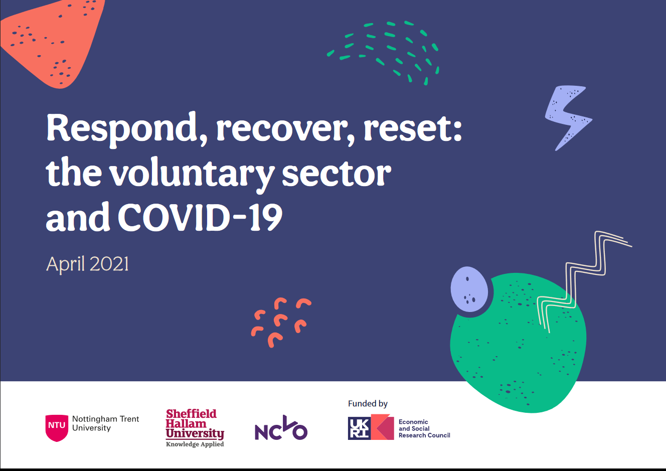 Respond, Recover, Reset: the voluntary sector and COVID-19 April 2021