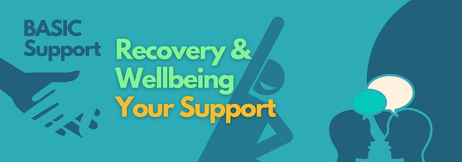 BASIC Support Recovery & Wellbeing