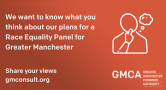 Developing a Race Equality Panel for Greater Manchester